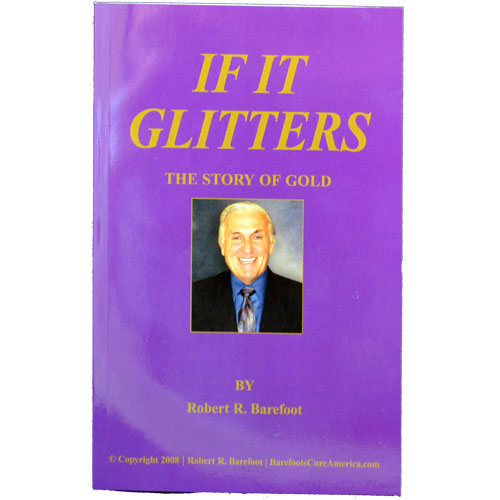 If It Glitters - The Story Of Gold